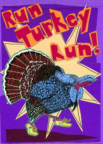 Run Turkey Run C55 (C55) Greeting inside: Happy Thanksgiving!